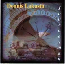 Dennis Lakusta - Album Cover: Journeyman