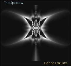 Dennis Lakusta - Album Cover: The Sparrow